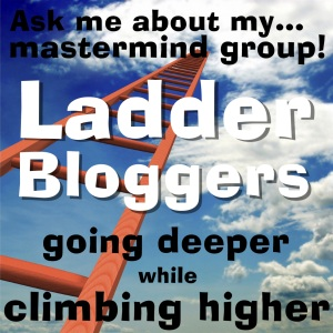 Ladder Bloggers: mastermind group