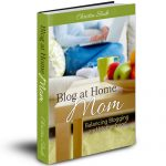 Are You a Blog at Home Mom?