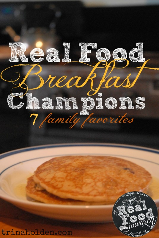 real food breakfast inspiration! Start your day right with these ideas