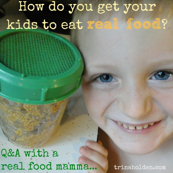 your real food questions answered by a real mamma!