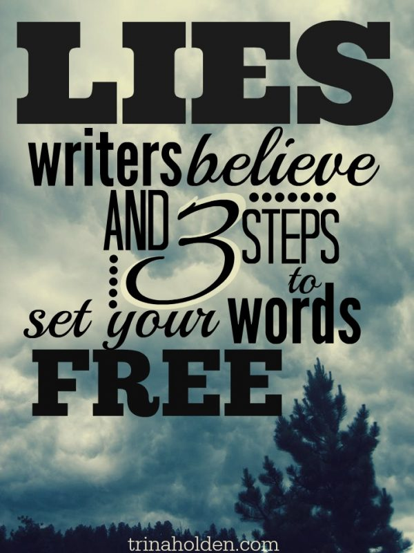 lies writers believe