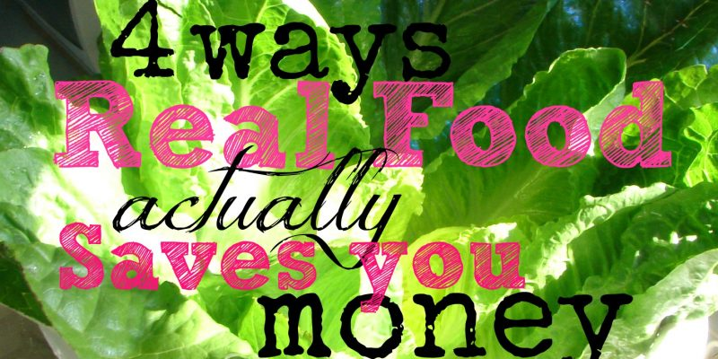 Find out how the switch to real food can actually save you money!